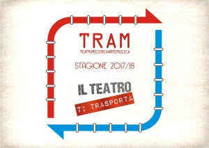 TRAM - Teatro, Ricerca, Arte e Musica