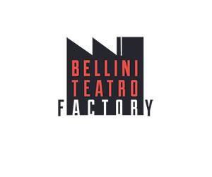 Bellini Teatro Factory