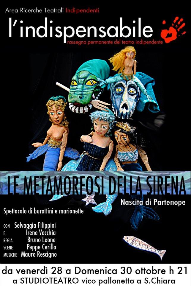 Le metamorfosi della sirena - dal28 al 30 ottobre